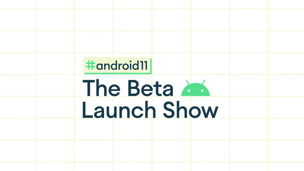 Android 11 beta launch show logo